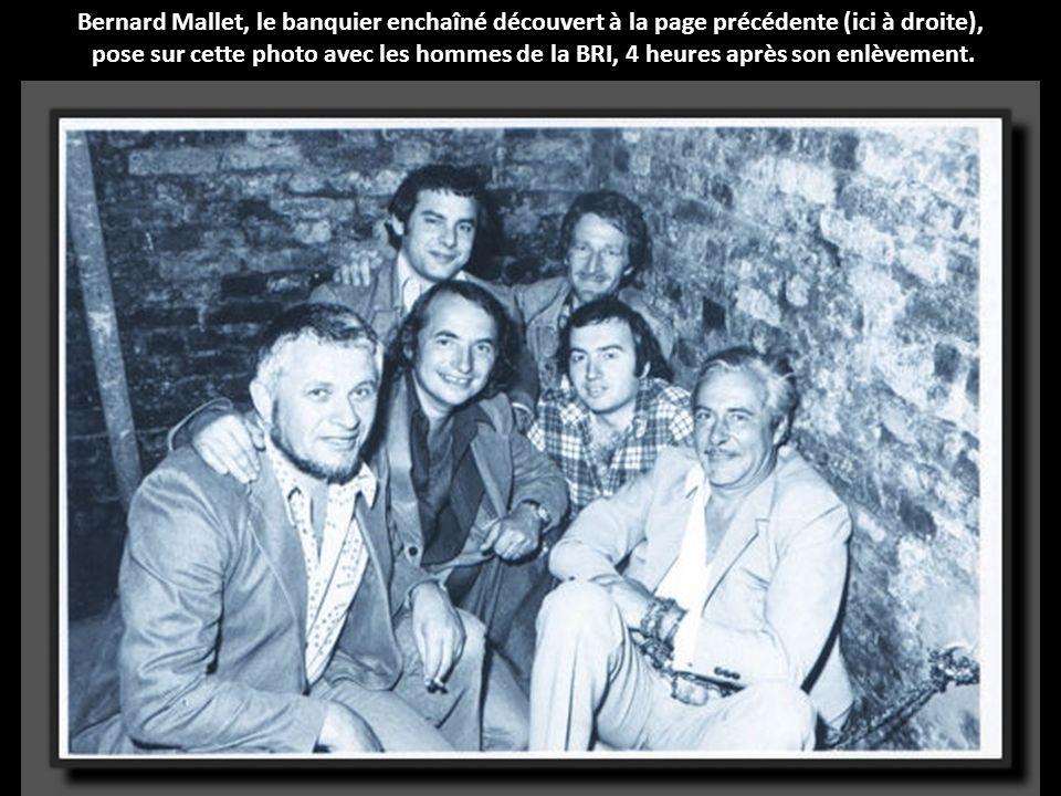 Bernard Mallet, le banquier enchaîné découvert à la page précédente (ici à droite),