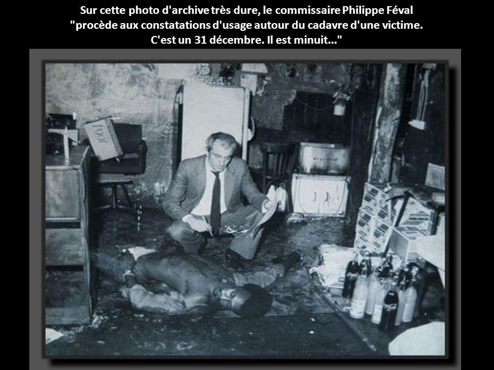 Sur cette photo d archive très dure, le commissaire Philippe Féval
