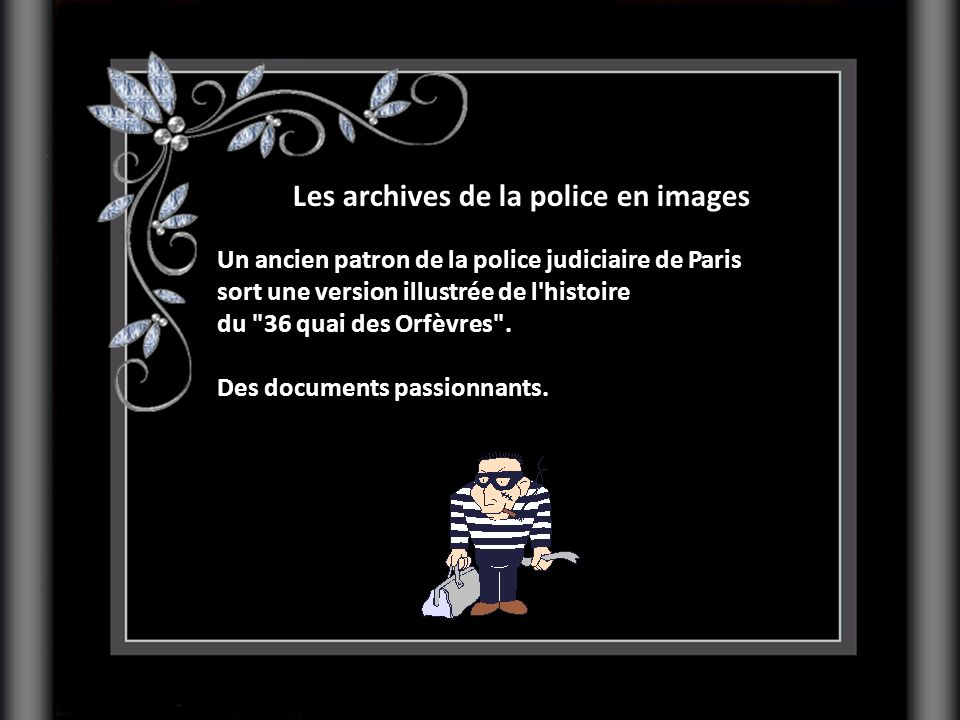Les archives de la police en images