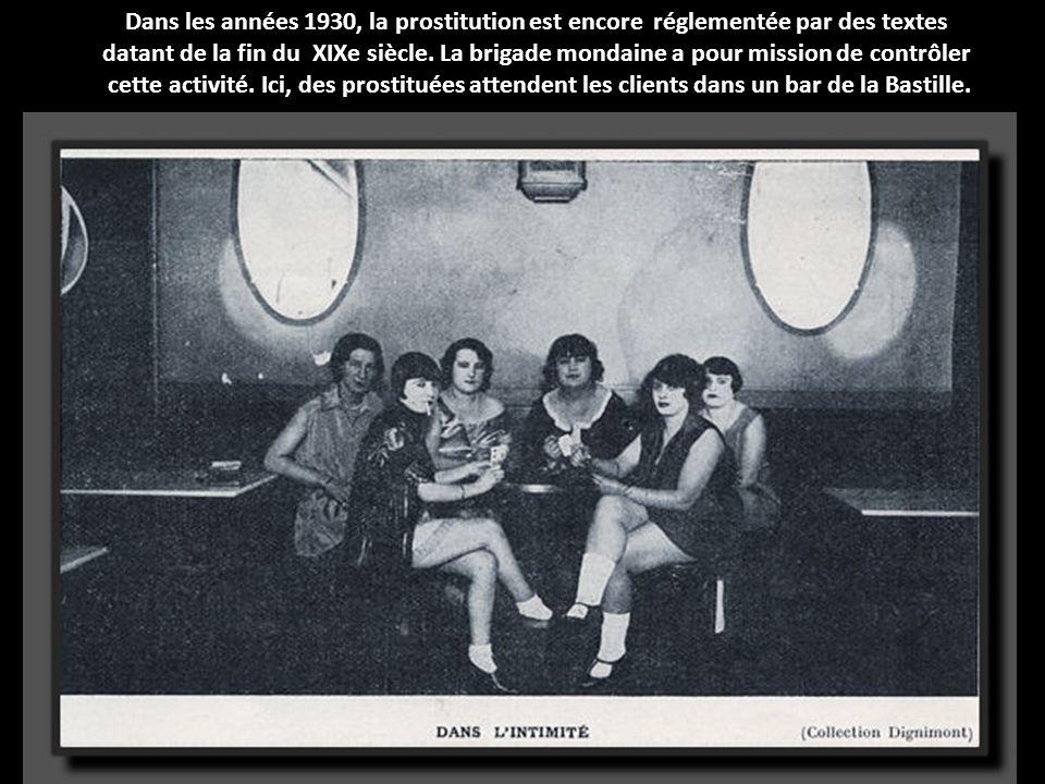 Dans les années 1930, la prostitution est encore réglementée par des textes
