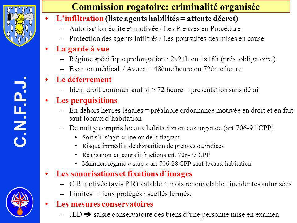 Commission rogatoire: criminalité organisée
