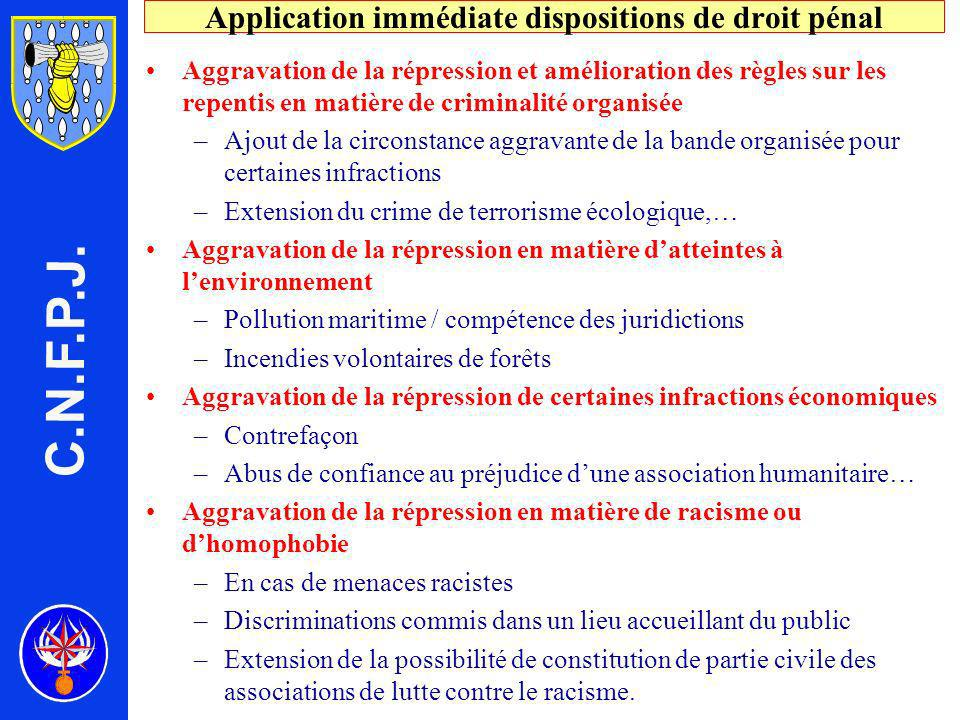 Application immédiate dispositions de droit pénal
