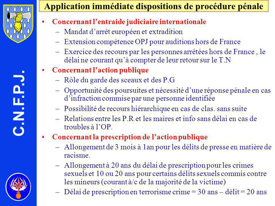 Application immédiate dispositions de procédure pénale