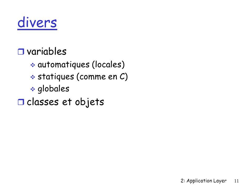 divers variables classes et objets automatiques (locales)