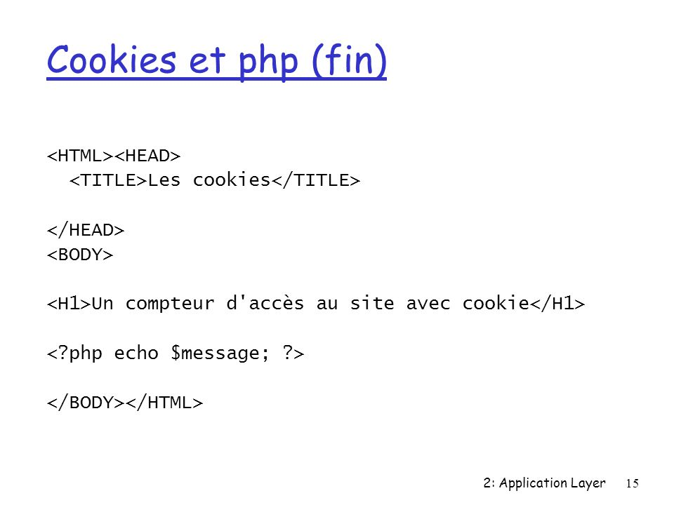 Cookies et php (fin) <HTML><HEAD>