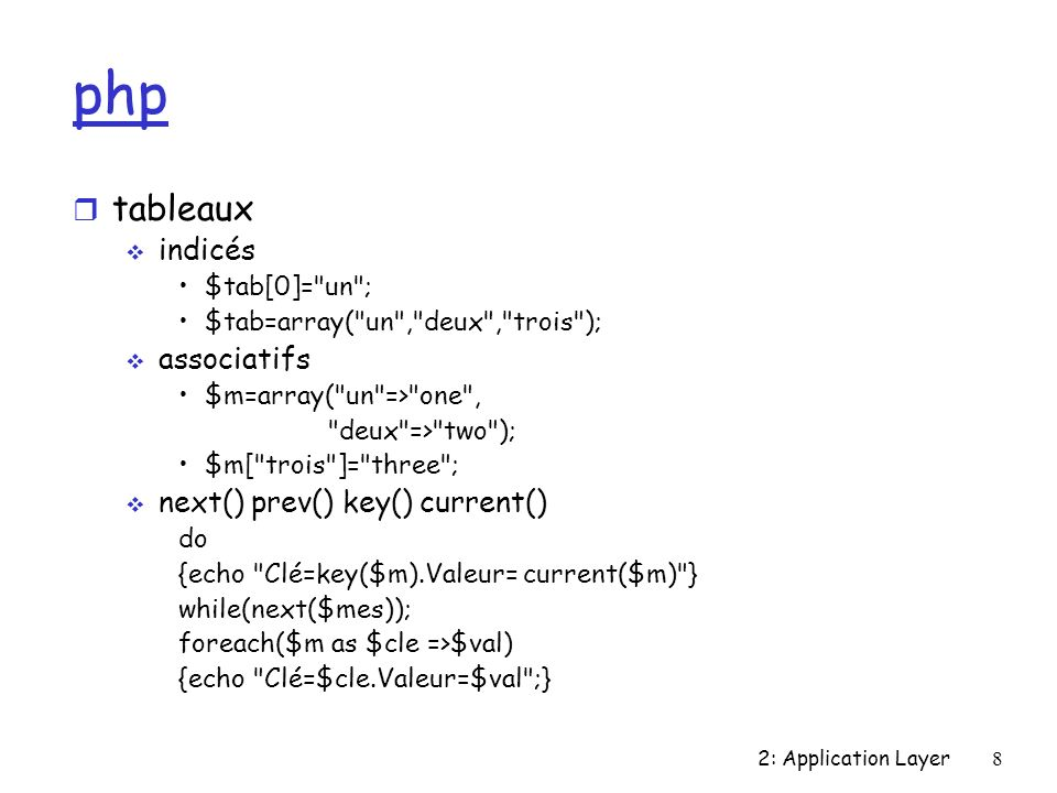 php tableaux indicés associatifs next() prev() key() current()