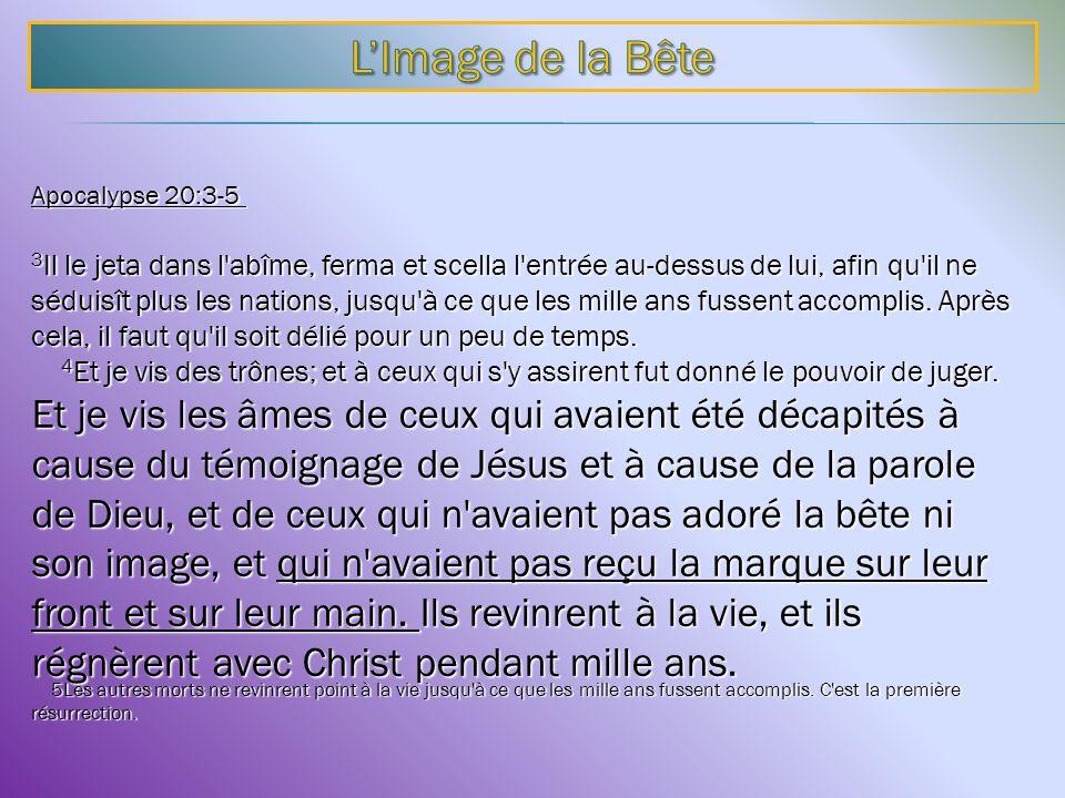L'Image de la Bête Apocalypse 20:3-5