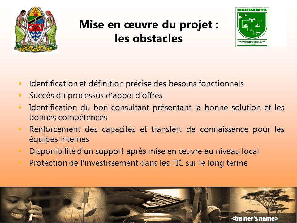 Mise en œuvre du projet : les obstacles