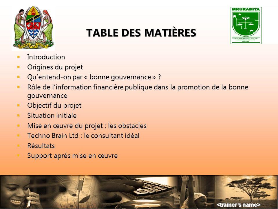 TABLE DES MATIÈRES Introduction Origines du projet