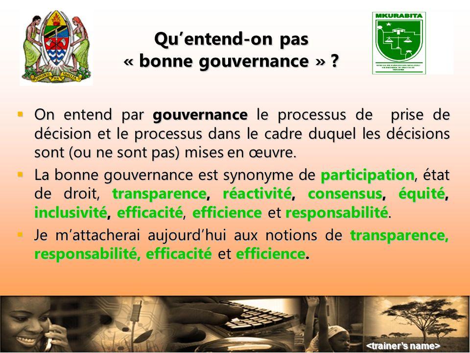 Qu'entend-on pas « bonne gouvernance »