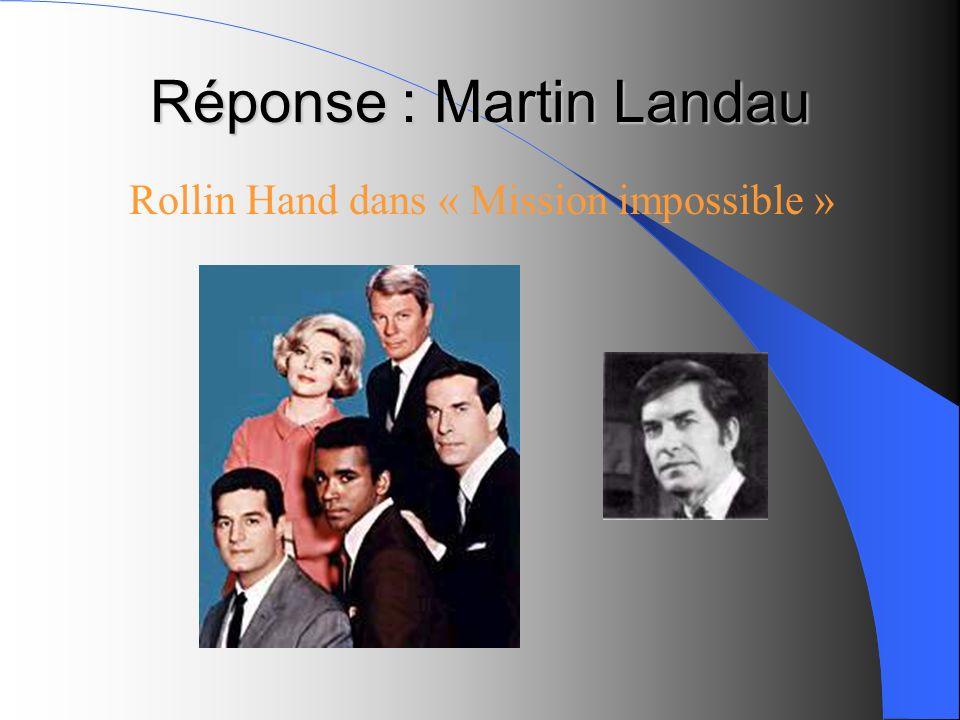 Réponse : Martin Landau