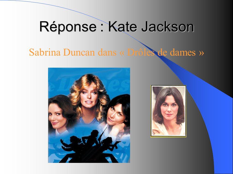 Sabrina Duncan dans « Drôles de dames »