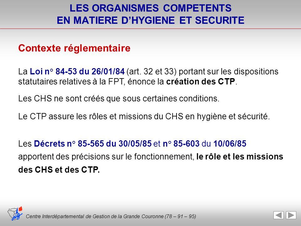 LES ORGANISMES COMPETENTS EN MATIERE D'HYGIENE ET SECURITE