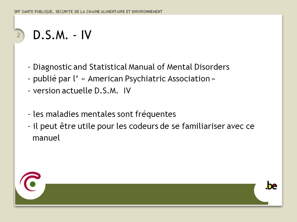 D.S.M. - IV Diagnostic and Statistical Manual of Mental Disorders