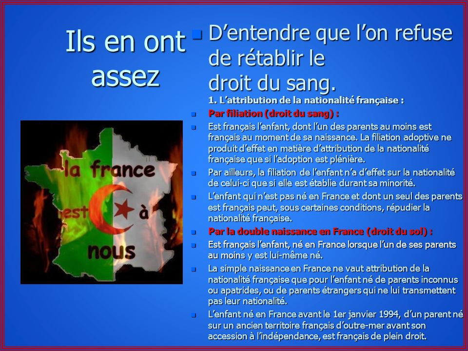 D'entendre que l'on refuse de rétablir le droit du sang. 1