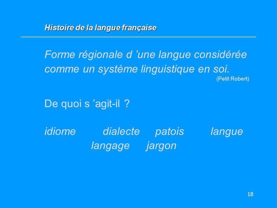 idiome dialecte patois langue langage jargon