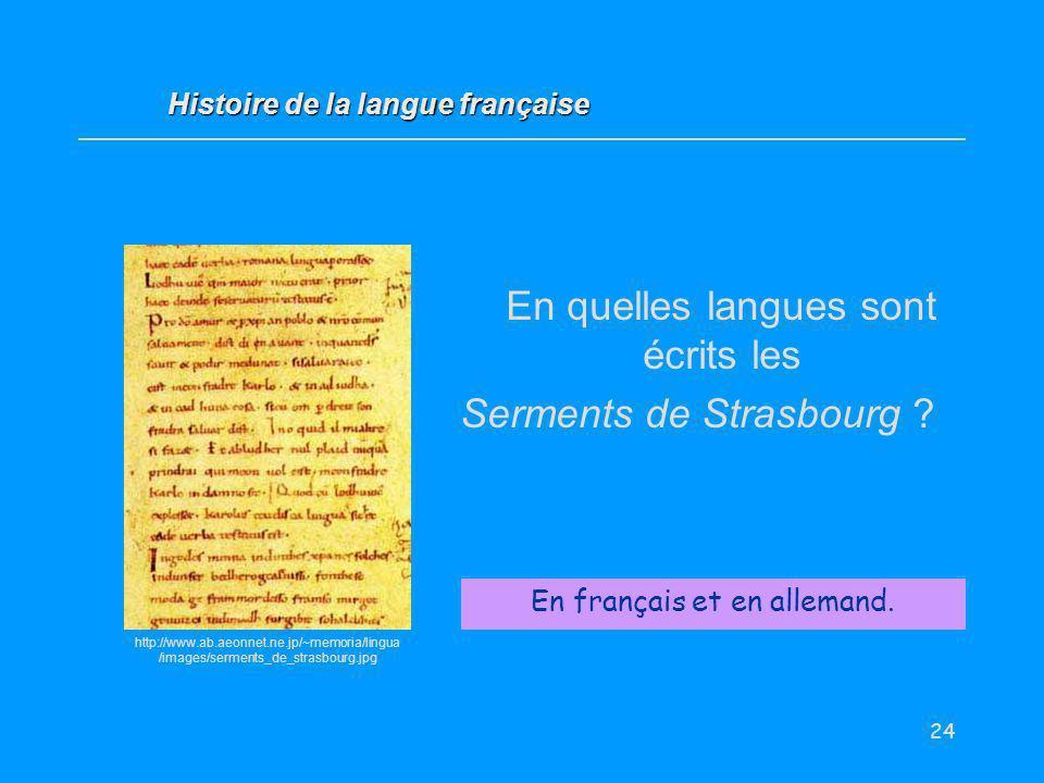 En quelles langues sont écrits les Serments de Strasbourg