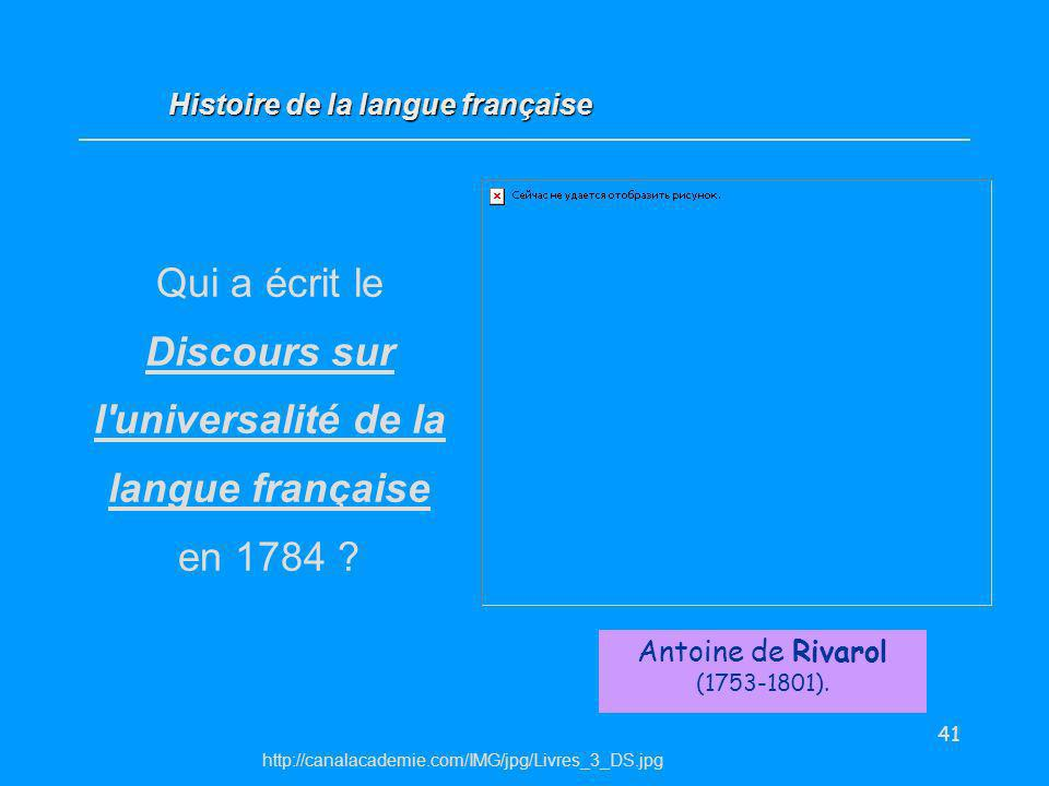 Qui a écrit le Discours sur l universalité de la langue française