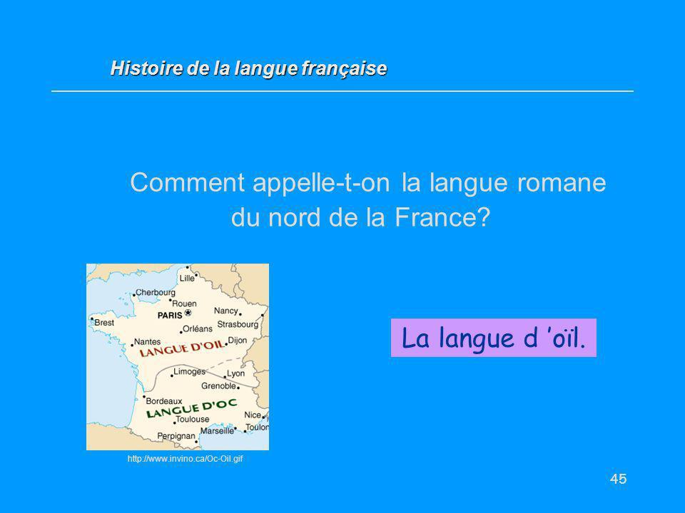 Comment appelle-t-on la langue romane du nord de la France