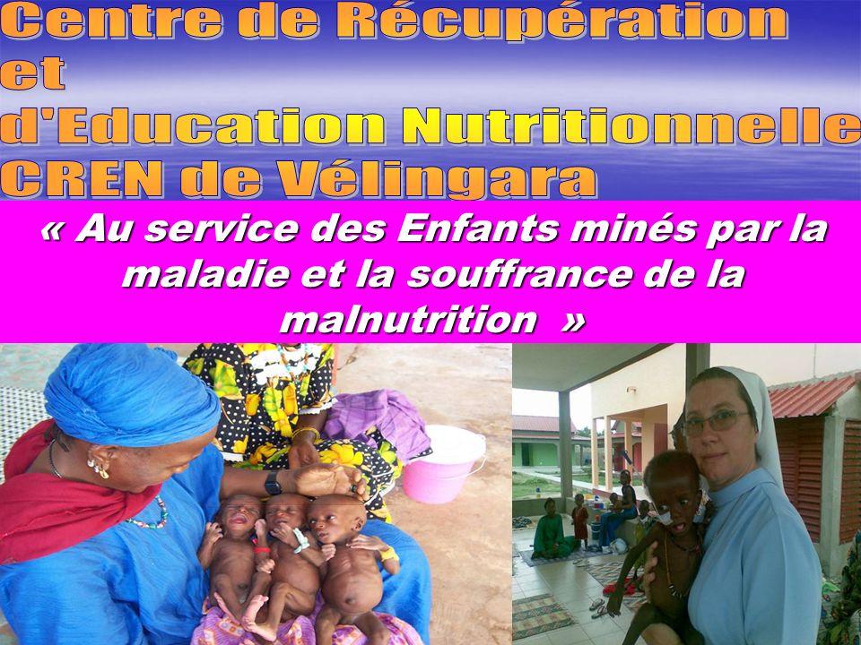 Centre de Récupération et d Education Nutritionnelle CREN de Vélingara