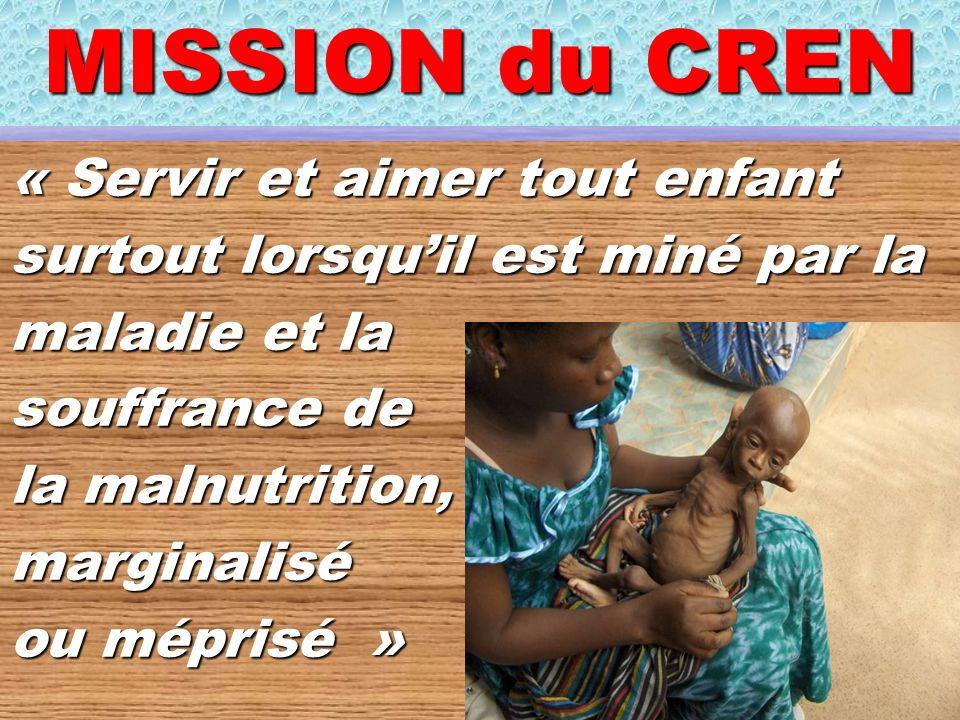 MISSION du CREN « Servir et aimer tout enfant
