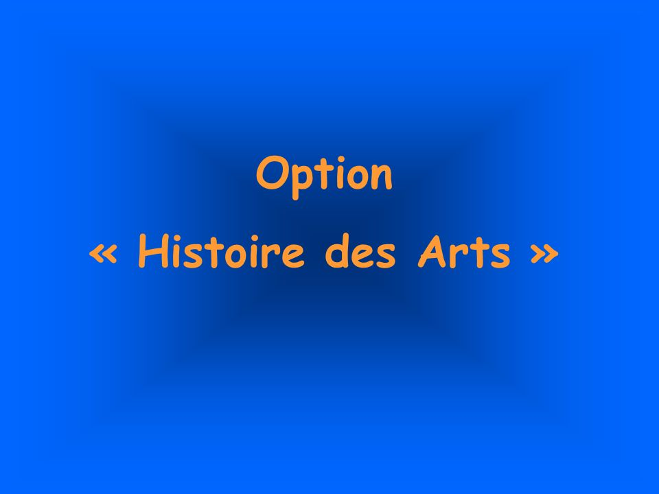 Option « Histoire des Arts »
