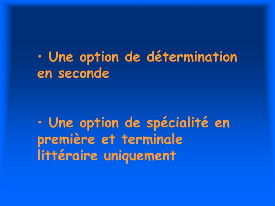 Une option de détermination en seconde