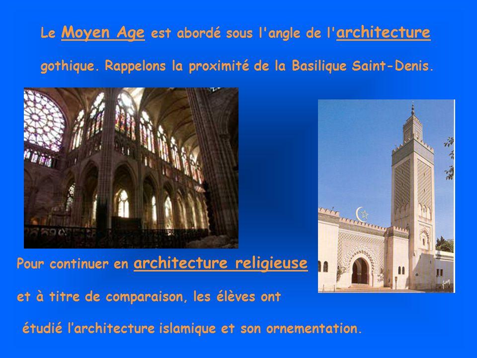 Le Moyen Age est abordé sous l angle de l architecture