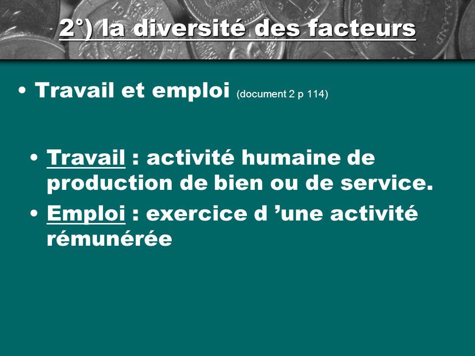 2°) la diversité des facteurs