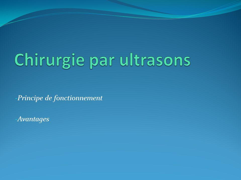 Chirurgie par ultrasons