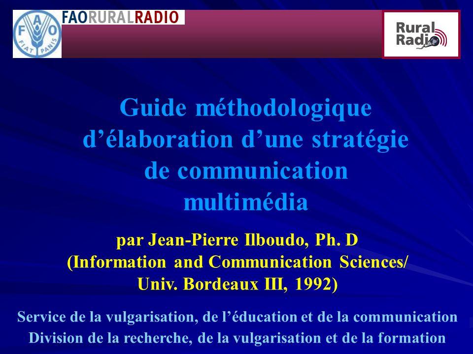 Guide méthodologique d'élaboration d'une stratégie de communication multimédia