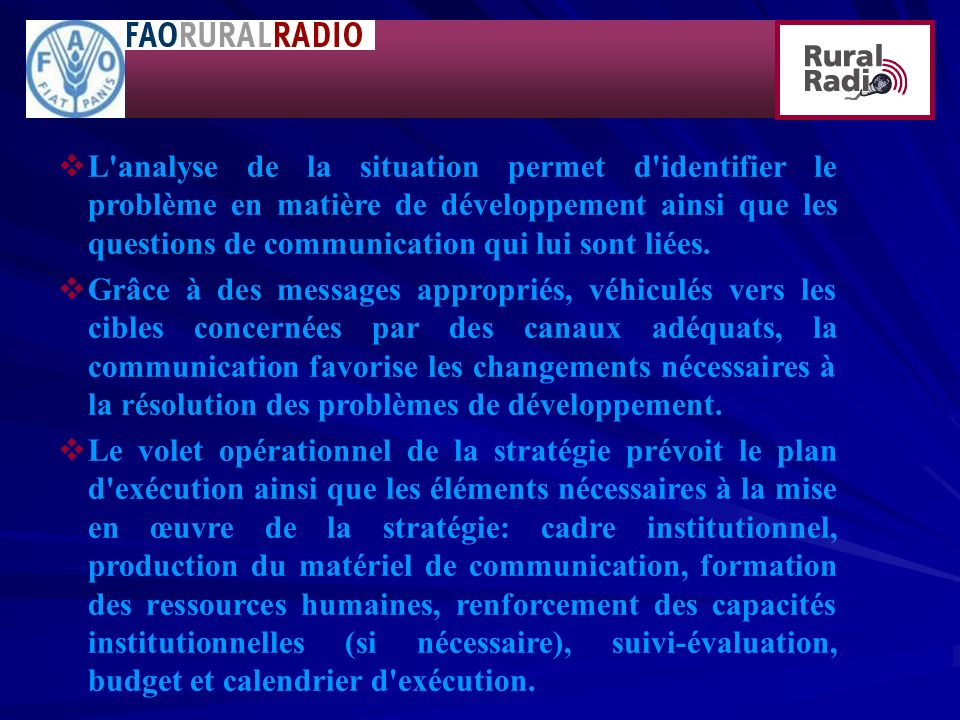L analyse de la situation permet d identifier le problème en matière de développement ainsi que les questions de communication qui lui sont liées.