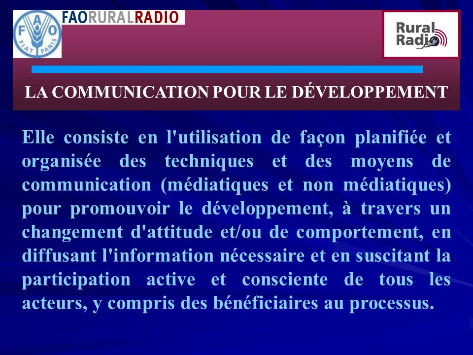 LA COMMUNICATION POUR LE DÉVELOPPEMENT