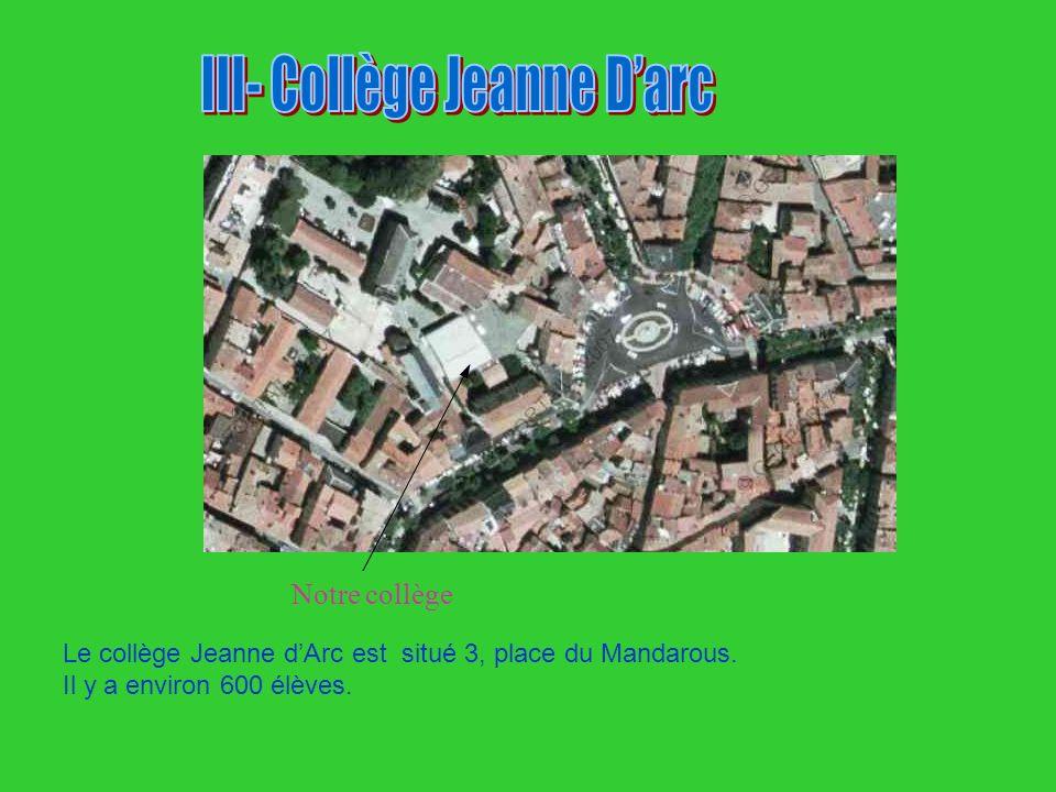 III- Collège Jeanne D'arc