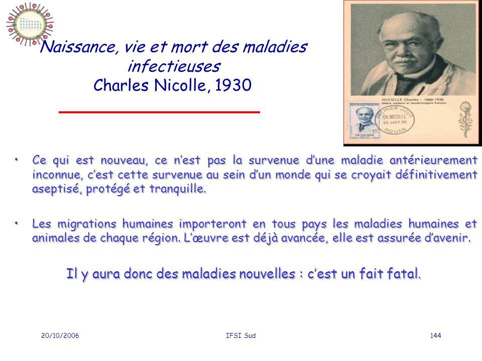 Naissance, vie et mort des maladies infectieuses Charles Nicolle, 1930