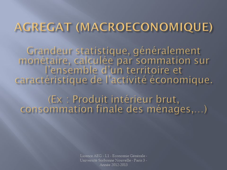 AGREGAT (MACROECONOMIQUE)