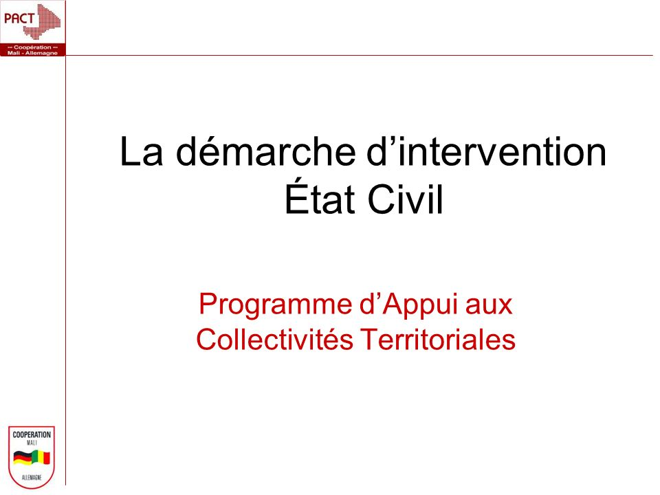 La démarche d'intervention État Civil
