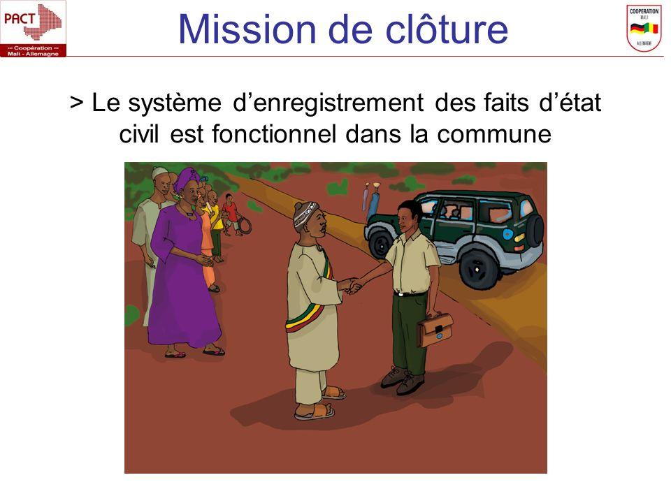 Mission de clôture > Le système d'enregistrement des faits d'état civil est fonctionnel dans la commune.