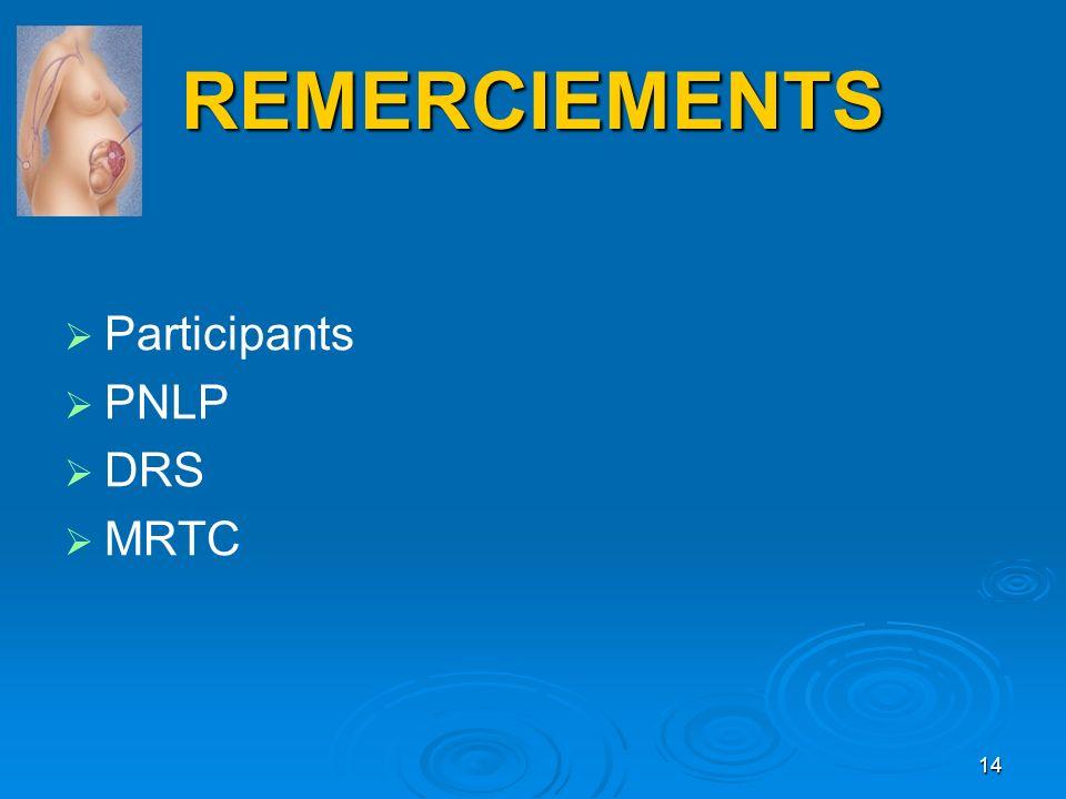 REMERCIEMENTS Participants PNLP DRS MRTC