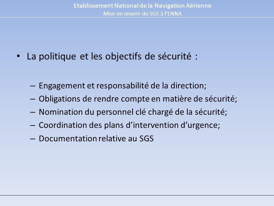 La politique et les objectifs de sécurité :