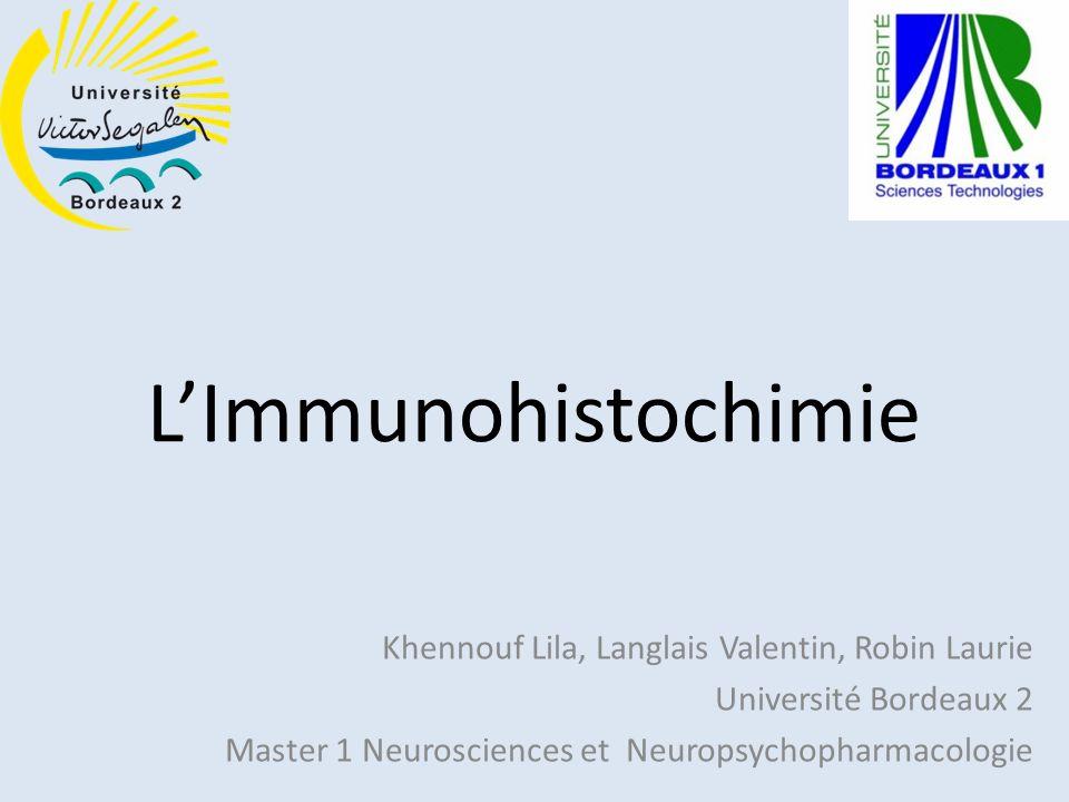 L'Immunohistochimie Khennouf Lila, Langlais Valentin, Robin Laurie