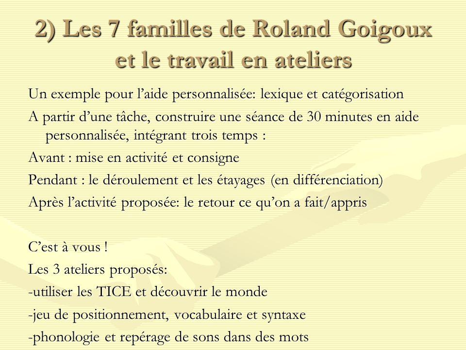 2) Les 7 familles de Roland Goigoux et le travail en ateliers
