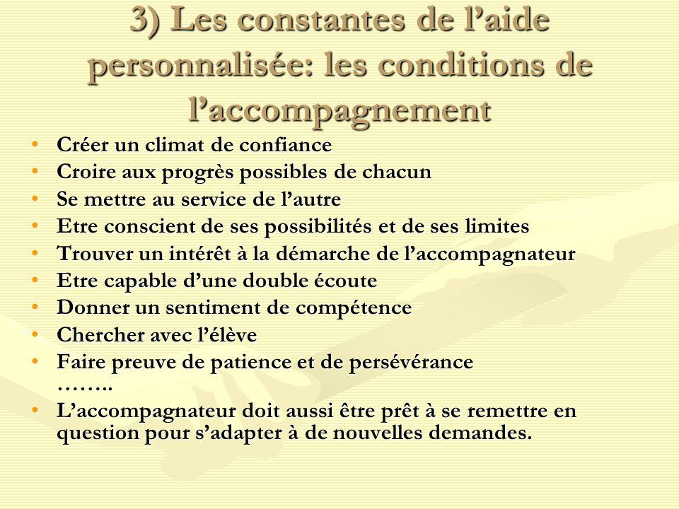3) Les constantes de l'aide personnalisée: les conditions de l'accompagnement