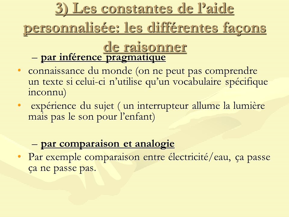 3) Les constantes de l'aide personnalisée: les différentes façons de raisonner