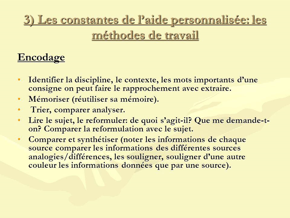 3) Les constantes de l'aide personnalisée: les méthodes de travail