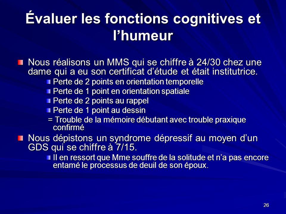 Évaluer les fonctions cognitives et l'humeur