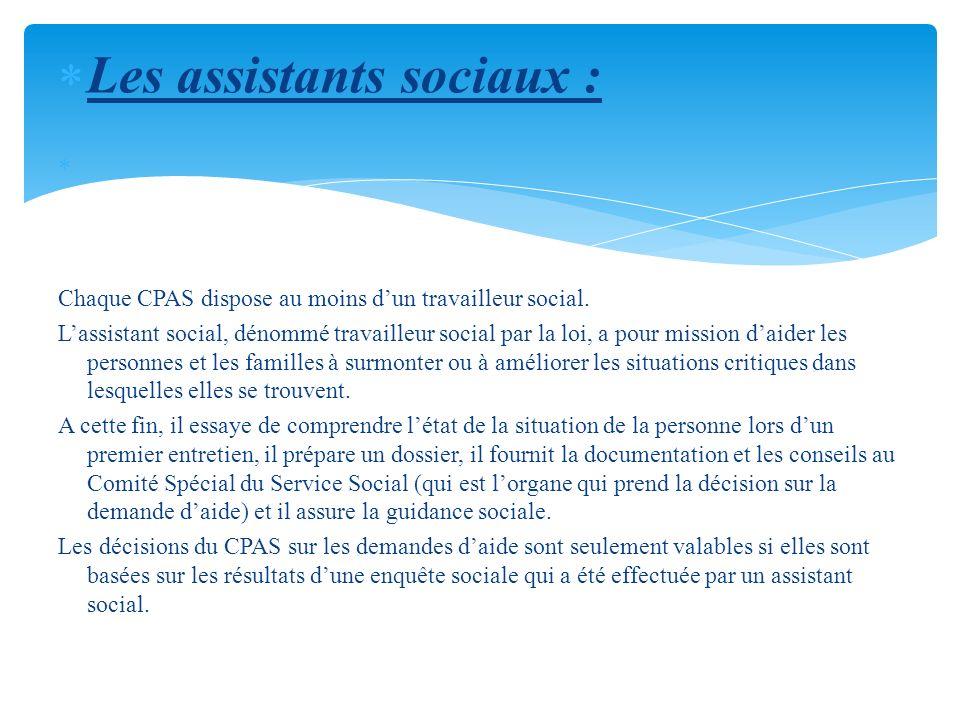 Les assistants sociaux :