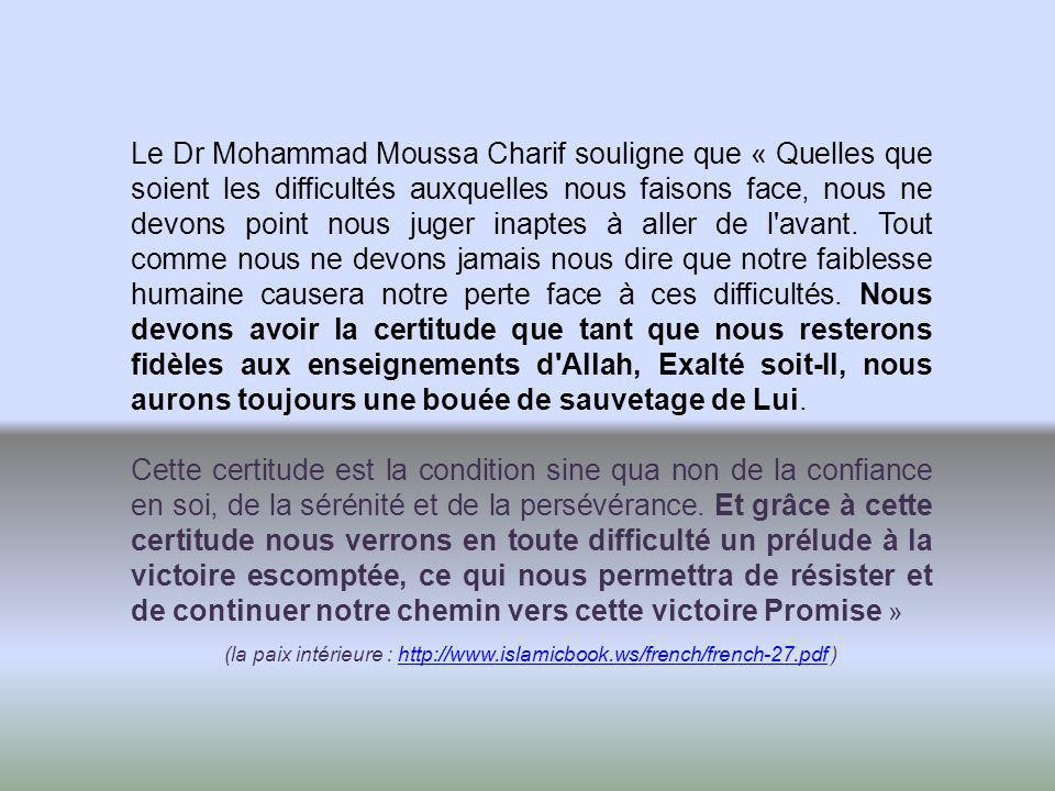 (la paix intérieure : http://www.islamicbook.ws/french/french-27.pdf )