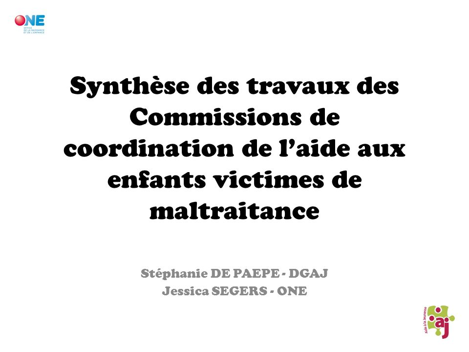 Stéphanie DE PAEPE - DGAJ Jessica SEGERS - ONE