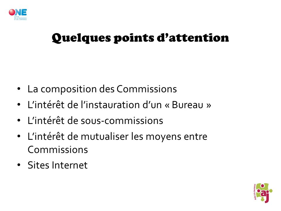 Quelques points d'attention